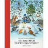 Hausbuch der Weihnachtszeit von Susanne Rotraut Berner